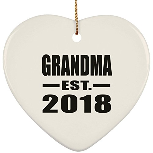 Grandma Established EST. 2018 - Heart Wood Ornament Xmas Christmas Tree Hanging Holiday Decor-ation Keepsake - for Family Mom Dad Kid Grand-Parent Birthday Anniversary
