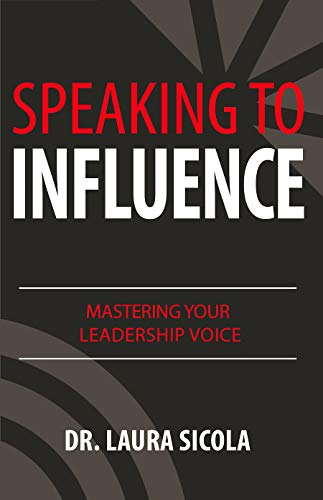 Speaking to Influence: Mastering Your Leadership Voice (Best Way To Get Caps In Fallout New Vegas)