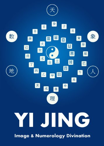 Yi Jing Image and Numerology Divination (English Edition)