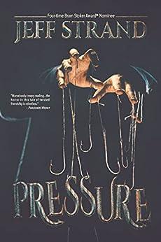 Pressure by [Jeff Strand]