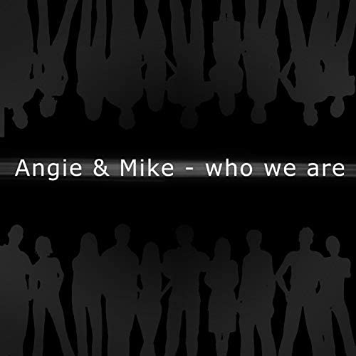 Angie, Mike