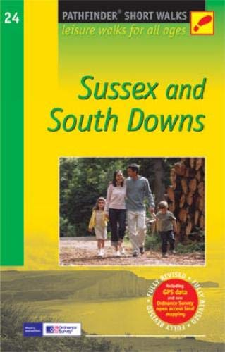 SW (24) SUSSEX & SOUTH DOWNS: Leisure Walks for All Ages (Short Walks)