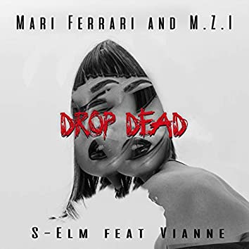 Drop Dead (feat. Vianne)