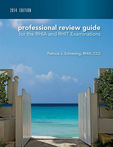 Professional Review Guide for the RHIA and RHIT Examinations, 2014 Edition with Premium Website Printed Access Card (Sch