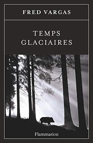 Temps glaciaires (Littérature française)