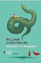 Scaricare Libri Antonio e Cleopatra. Testo originale a fronte PDF