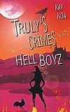 Hell Boyz: Truly's Crimes 3