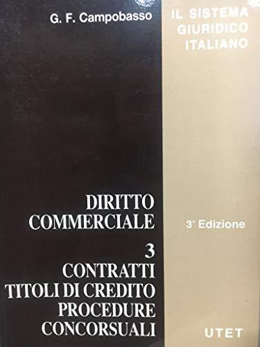 Diritto commerciale. Contratti, titoli di credito, procedure concorsuali (Vol. 3)