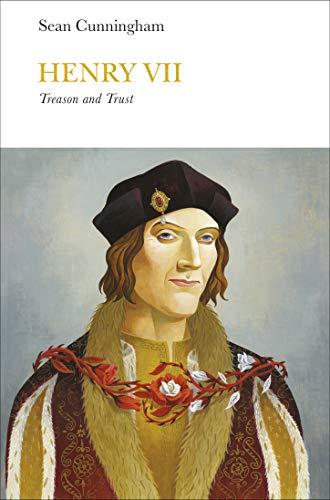 Henry VII (Penguin Monarchs): Treason and Trust (English Edition)