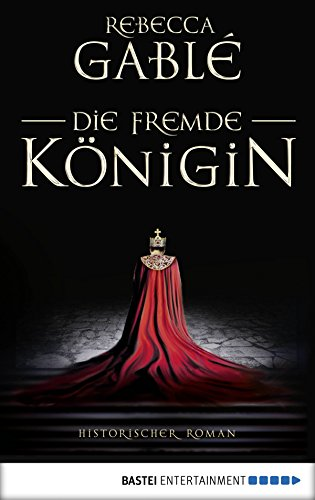 Die fremde Königin: . Historischer Roman (Otto der Große 2)