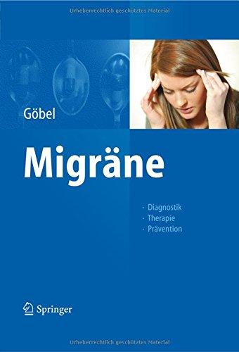 Migräne: Diagnostik - Therapie - Prävention
