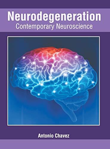 Neurodegeneration: Contemporary Neuroscience