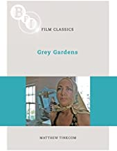 Grey Gardens (BFI Film Classics)
