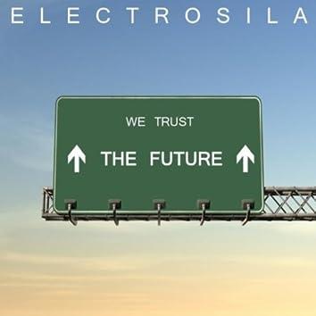 We Trust the Future