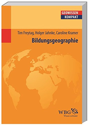 Bildungsgeographie (Geowissenschaften kompakt)