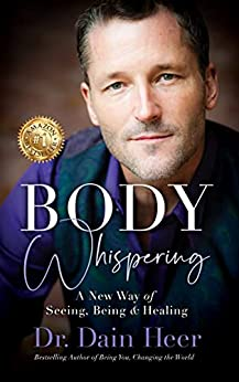 Body Whispering (English Edition) par [Dr. Dain Heer]