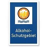 DankeDir! Alkohol-Schutzgebiet, Kunststoff Schild mit Spruch - lustiges Geschenk für ihn,...