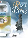 Rosa Parks (NBM Comics Biographies) (English Edition)