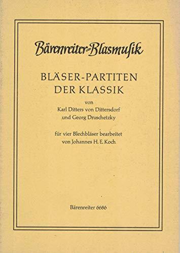 BARENREITER DITTERSDORF/DRUSCHETZKY - BLASERPARTITEN DER KLASSIK FUR BLECHBLASER - TROMPETE, POSAUNE Klassische Noten Blasinstrumenten Ensemble