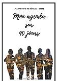 Marketing de réseau - MLM Mon Agenda sur 90 jours: Livre de bord à compléter au quotidien pour valider les actions d'un Marketeur de réseau | Cadeau | 180 pages