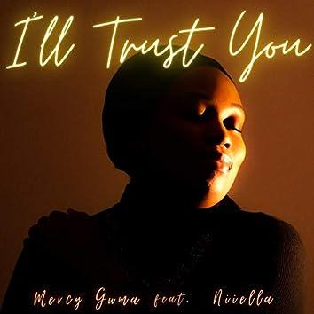 I'll Trust You