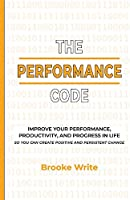 The Performance Code