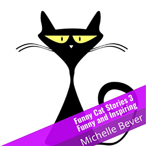 Funny Cat Stories 3: Funny and Inspiring audiobook cover art
