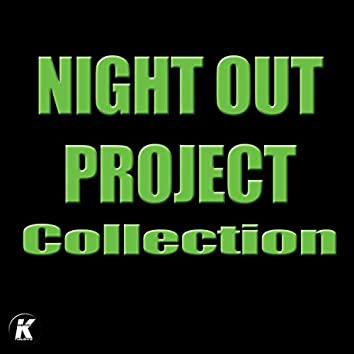 Night out Project Collection
