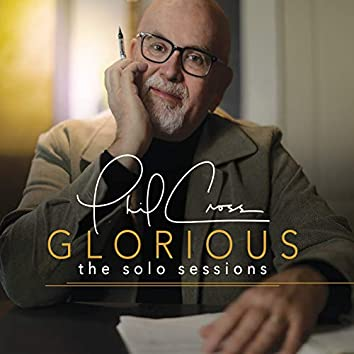 Glorious: The Solo Sessions