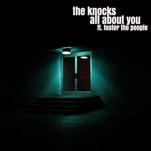 The Knocks feat. Foster The People