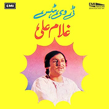 TV Hits By Ghulam Ali