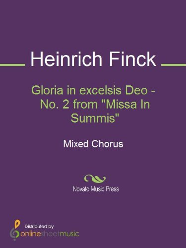 Gloria in excelsis Deo - No. 2 from 'Missa In Summis' (English Edition)