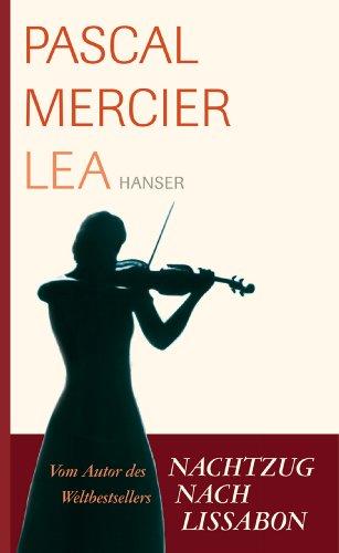 Buchseite und Rezensionen zu 'Lea: Novelle' von Pascal Mercier