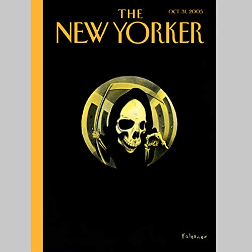The New Yorker (Oct. 31, 2005)                   By:                                                                                                                                 George Packer,                                                                                        James Surowiecki,                                                                                        Jeffrey Toobin,                   and others                          Narrated by:                                                                                                                                 uncredited                      Length: 2 hrs and 15 mins     Not rated yet     Overall 0.0