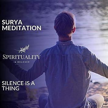 Surya Meditation - Silence Is A Thing