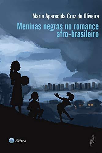 Meninas negras no romance afro-brasileiro