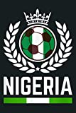 Nigeria Soccer Jersey 2019 Nigerian Football Team Fan: Notebook Planner - 6x9 inch Daily Planner Journal, To Do List Notebook, Daily Organizer, 114 Pages