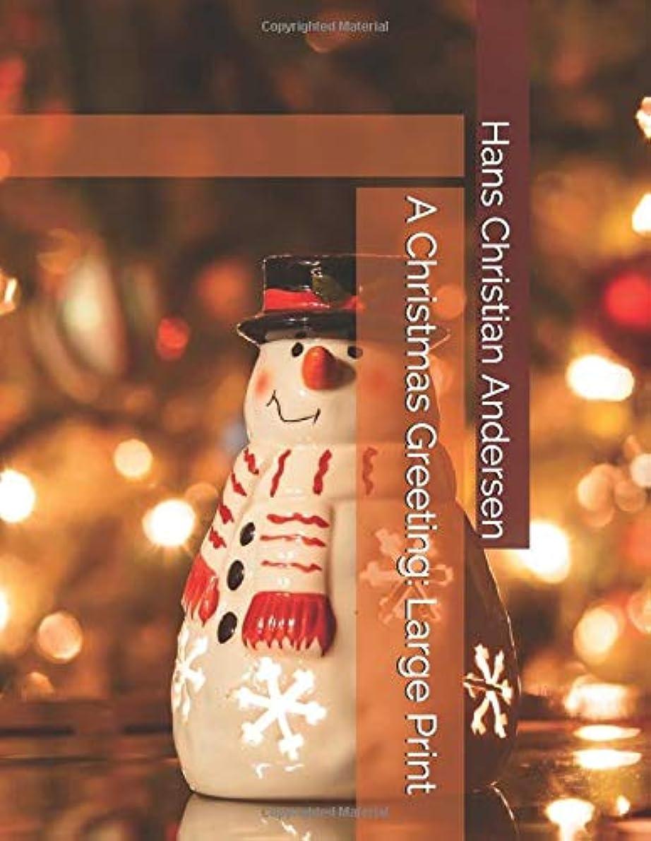 ポルティコ固体心理学A Christmas Greeting: Large Print