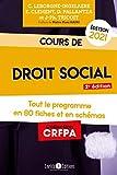 Cours de droit social 2021 - Tout le programme en 80 fiches et en schémas, Edition 2019-2020