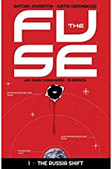 The Fuse Vol. 1: The Russia Shift Kindle Edition