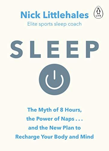 Sleep: Change the way you sleep with this 90 minute read (English Edition)