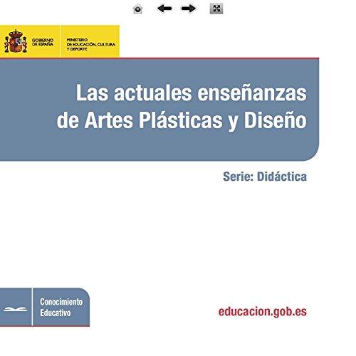 Las actuales enseñanzas de artes plásticas y diseño