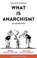 What Is Anarchism?: An Introduction