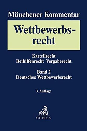 Münchener Kommentar zum Wettbewerbsrecht Bd. 2: Gesetz gegen Wettbewerbsbeschränkungen (GWB) §§ 1-96, 185, 186, Verfahren vor den europäischen Gerichten