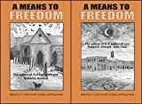 A Means to Freedom: The Letters of H. P. Lovecraft and Robert E. Howard (2 volume set): A Means to Freedom: The Letters of H. P. Lovecraft and Robert E. Howard (TWO VOLUME SET)