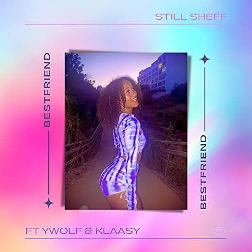ST1LL SH3FF feat. Klaasy & Ywolf