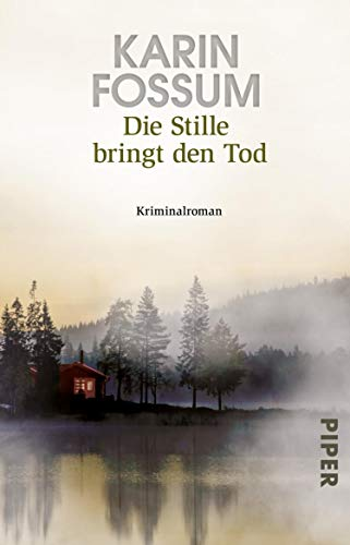 Die Stille bringt den Tod (Konrad Sejer 13): Kriminalroman