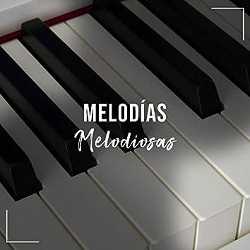 Melodías Melodiosas para Relajarse
