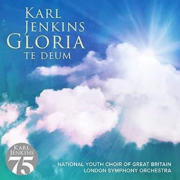 Gloria - Te Deum
