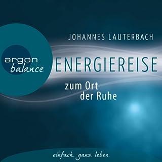 Energiereise zum Ort der Ruhe Titelbild